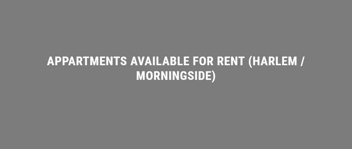 Appartments available for rent (Harlem / Morningside)
